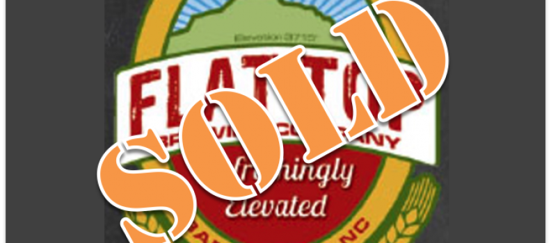 Sold – Flat Top Brewing